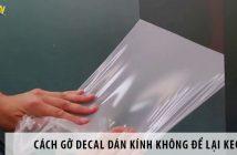 2 cách gỡ decal dán kính không để lại keo cực đơn giản