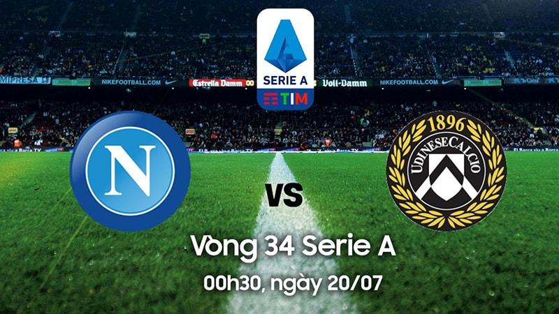 Nhận định phong độ gần đây của Napoli vs Udinese